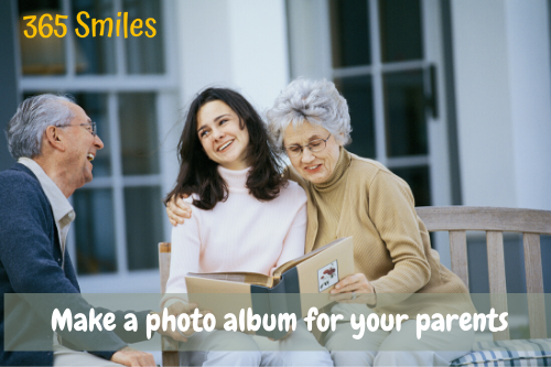 Be kind to yor parents and make them a photo album